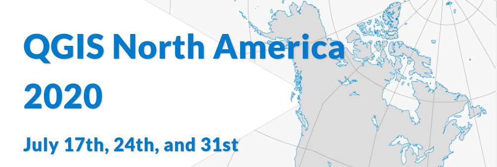 QGIS North America 2020 virtual conference