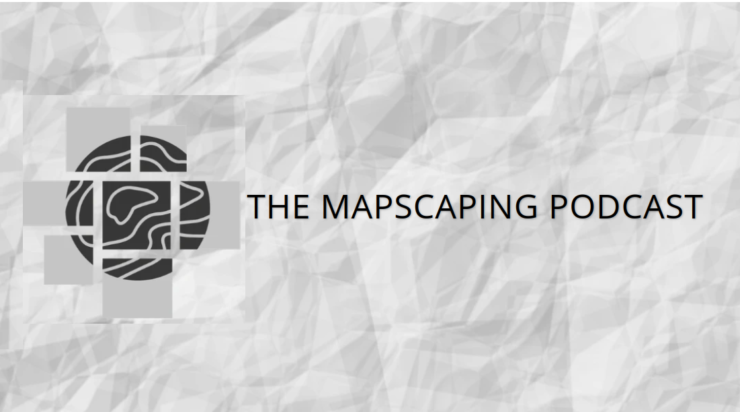 The MapScaping Podcast